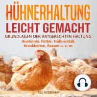 Hühnerhaltung leicht gemacht