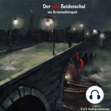 rote Seidenschal, Der: Ein Kriminalhörspiel nach einer Geschichte von Maurice Leblanc