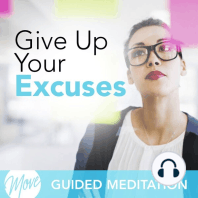Give Up Your Excuses