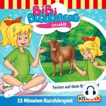 Bibi Blocksberg Kurzhörspiel - Bibi erzählt: Ferien auf dem Bauernhof