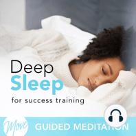 Deep Sleep Success Training