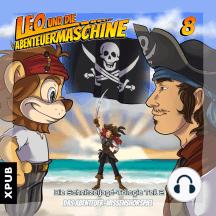 Leo und die Abenteuermaschine - Folge 8: Eine Schnitzeljagd durch Raum und Zeit - Teil 2