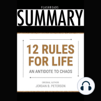 12 Rules for Life by Jordan B. Peterson - Book Summary: An Antidote to Chaos