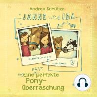 Janne und Ida – Eine (fast) perfekte Ponyüberraschung