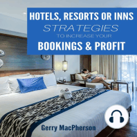 Hotel, Resorts or Inns Strategies to Increase Your Bookings & Profit: Ways to Foster Loyalty in Guests