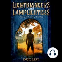 Lightbringers and Lamplighters