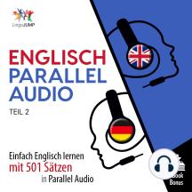Englisch Parallel Audio: Einfach Englisch lernen mit 501 Sätzen in Parallel Audio - Teil 2