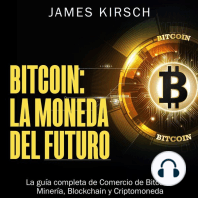 Bitcoin: La Moneda del Futuro: Bitcoin: The Currency of the Future