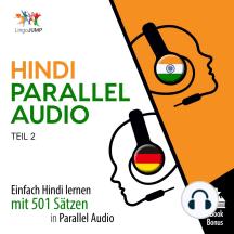 Hindi Parallel Audio: Einfach Hindi lernen mit 501 Sätzen in Parallel Audio - Teil 2
