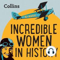 Incredible Women In History