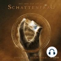 Schattenfrau - Das Erbe der Macht (Urban Fantasy), Band 6