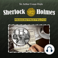 Sherlock Holmes, Bakerstreet Blogs, Folge 2