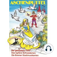 Gebrüder Grimm, Aschenputtel und weitere Märchen