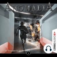 Anomalia - Das Hörspiel, Folge 5