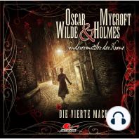 Oscar Wilde & Mycroft Holmes, Sonderermittler der Krone, Folge 22