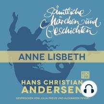 H. C. Andersen: Sämtliche Märchen und Geschichten, Anne Lisbeth