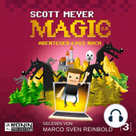 Abenteuer lass nach - Magic 2.0, Band 3
