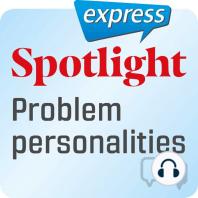 Spotlight express – Kommunikation – Problematischer Charakter