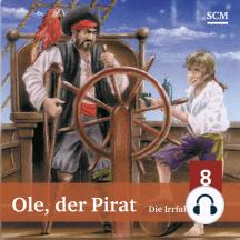 Ole, der Pirat 8: Die Irrfahrt