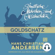 H. C. Andersen: Sämtliche Märchen und Geschichten, Goldschatz