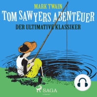 Tom Sawyers Abenteuer - Der ultimative Klassiker