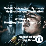 Velvet Voice Self Hypnosis Hypnotherapy Meditation