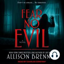 Fear No Evil: A Novel
