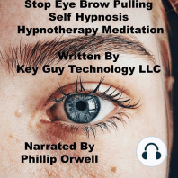 Stop Eyebrow Pulling Self Hypnosis Hypnotherapy Meditation