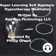 Super Learning Self Hypnosis Hypnotherapy Meditation