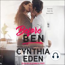 Before Ben: Enemies make the best lovers.