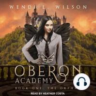 Oberon Academy, Book One