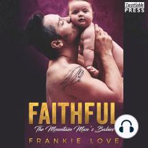 Faithful: The Mountain Man's Babies, Book Ten
