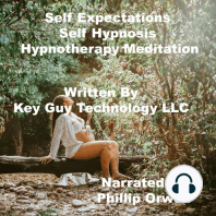Self Expectations Self Hypnosis Hypnotherapy Meditation