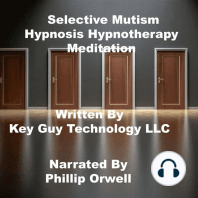 Selective Mutism Self Hypnosis Hypnotherapy Meditation