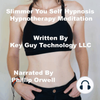 Slimmer You Self Hypnosis Hypnotherapy Meditation