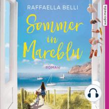 Sommer in Mareblu: Roman