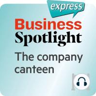 Business Spotlight express – Grundkenntnisse – Die Betriebskantine