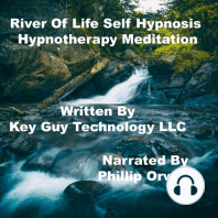 River Of Life Relaxation Self Hypnosis Hypnotherapy Meditation