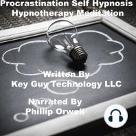 Procrastination Self Hypnosis Hypnotherapy Meditation