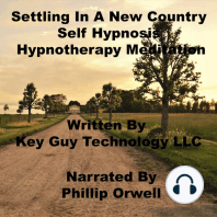 Setting In A New Country Self Hypnosis Hypnotherapy Meditation