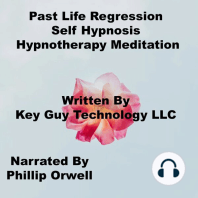 Past Life Regression Self Hypnosis Hypnotherapy Meditation