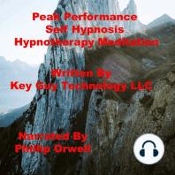 Peak Performance Self Hypnosis Hypnotherapy Meditation