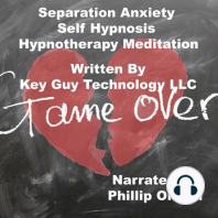 Separation Anxiety Self Hypnosis Hypnotherapy Meditation