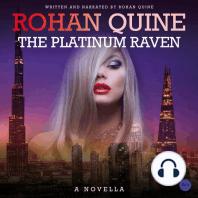 The Platinum Raven