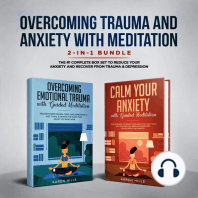 Overcoming Trauma & Anxiety with Meditation 2-in-1 Bundle: The #1 Complete Box Set to Reduce Your Anxiety and Recover From Trauma & Depression