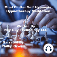 Mind Clutter Self Hypnosis Hypnotherapy Meditation