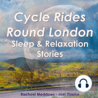 Cycle Rides Round London - Sleep & Relaxation Stories