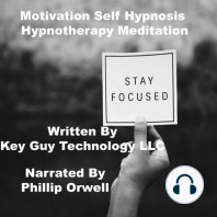 Motivation Self Hypnosis Hypnotherapy Meditation