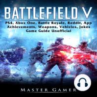 Battlefield V, PS4, Xbox One, Battle Royale, Reddit, App, Achievements, Weapons, Vehicles, Jokes, Game Guide Unofficial