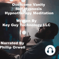 Overcome Vanity Addiction Self Hypnosis Hypnotherapy Meditation
